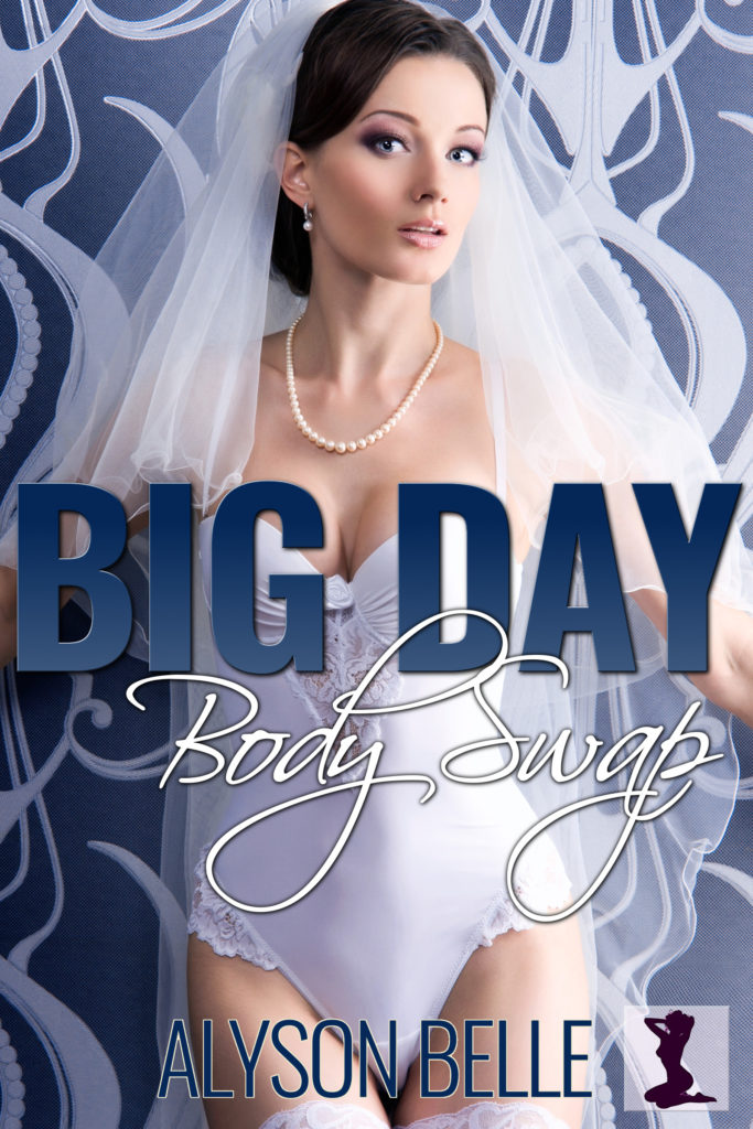 Big Day Body Swap: A Wedding Day Gender Swap