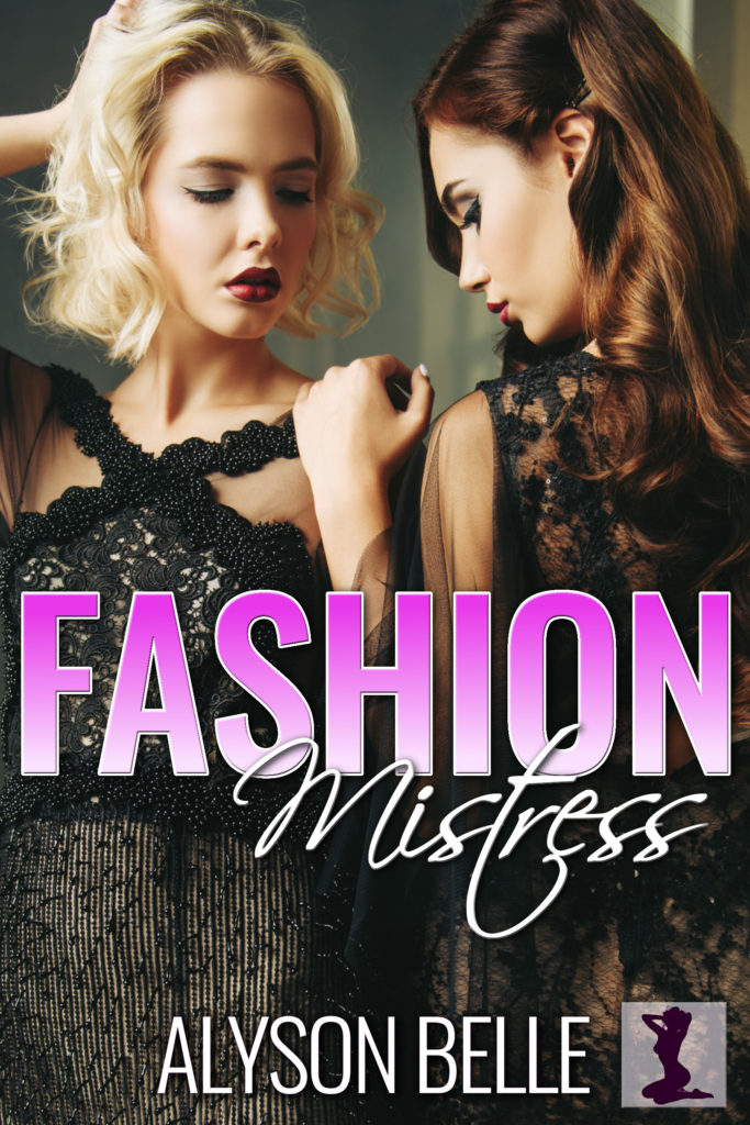 Fashion Mistress: A First Time Sissy Romance